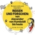 Путешествовать и исследовать: создавая будущее с Александром фон Гумбольдтом